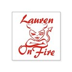 Lauren On Fire Square Sticker 3
