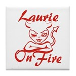 Laurie On Fire Tile Coaster