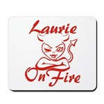 Laurie On Fire Mousepad