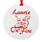 Laurie On Fire Round Ornament