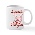 Loretta On Fire Mug