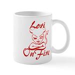 Lori On Fire Mug