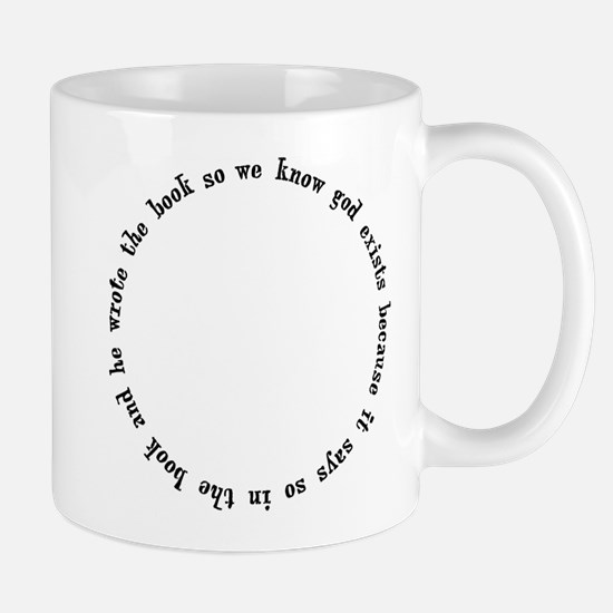 God Exists, A Circular Argument Mug