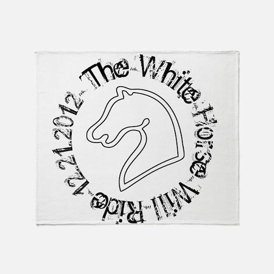 The White Horse Will Ride 12.21.2012 Stadium Blan