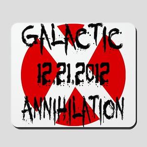 Galactic Annihilation 12.21.2012 Mousepad