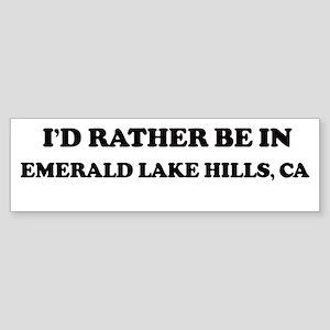 Rather: EMERALD LAKE HILLS Bumper Sticker