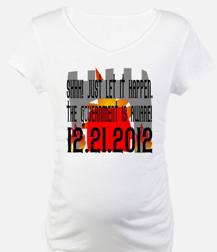 The Government Is Aware 12.21.2012 Shirt
