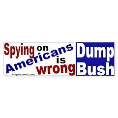 Spying on Americans Bumper Bumper Sticker