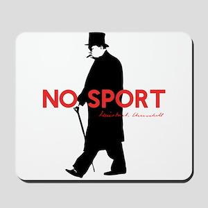 Winston Churchill, No Sport, Funny Design Mousepad