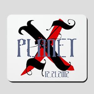 Planet X 12.21.2012 Mousepad