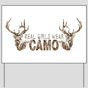 REAL GIRLS WEAR CAMO Yard Sign