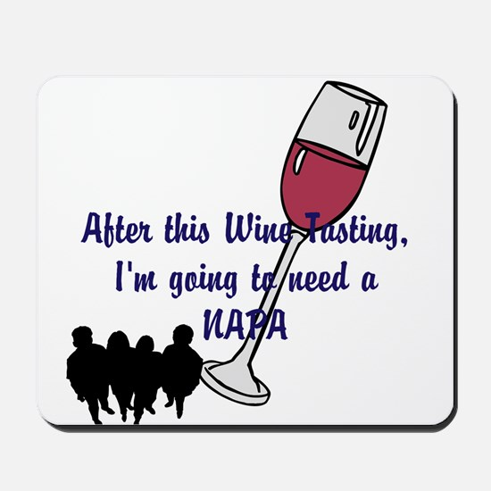 Napa Valley wine tasting Mousepad