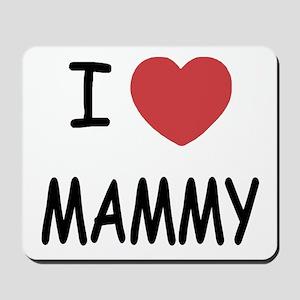 I heart mammy Mousepad