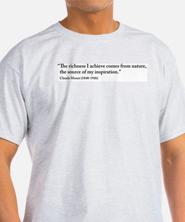 Claude Monet Nature quote T-Shirt