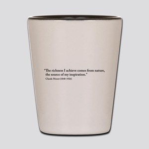 Claude Monet Nature quote Shot Glass