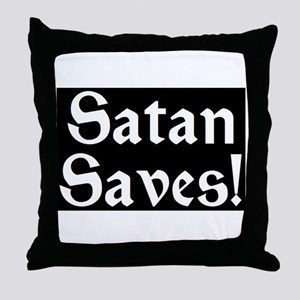 Satan Saves! Throw Pillow