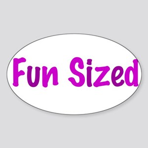 Fun Sized Sticker (Oval)