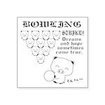 "bowling Square Sticker 3"" x 3"""