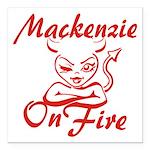 Mackenzie On Fire Square Car Magnet 3