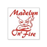 Madelyn On Fire Square Sticker 3