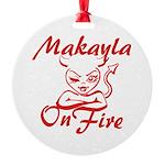 Makayla On Fire Round Ornament