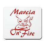 Marcia On Fire Mousepad