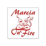 Marcia On Fire Square Sticker 3