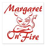 Margaret On Fire Square Car Magnet 3