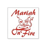 Mariah On Fire Square Sticker 3
