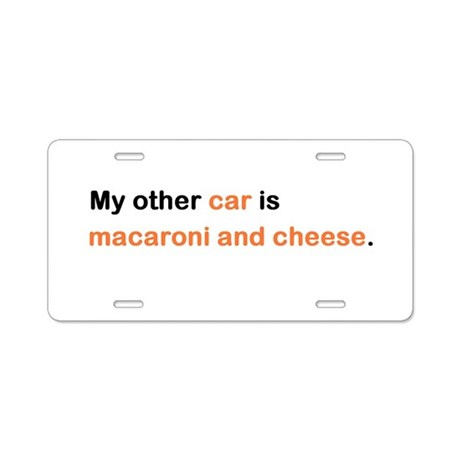 My other car is macaroni Aluminum License Plate
