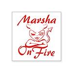 Marsha On Fire Square Sticker 3