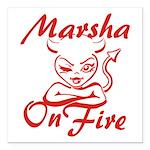 Marsha On Fire Square Car Magnet 3