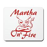 Martha On Fire Mousepad