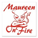 Maureen On Fire Square Car Magnet 3