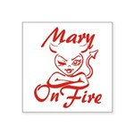 Mary On Fire Square Sticker 3