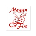 Megan On Fire Square Sticker 3