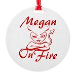 Megan On Fire Round Ornament