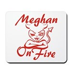 Meghan On Fire Mousepad