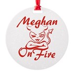 Meghan On Fire Round Ornament