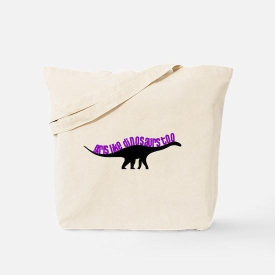 Girls Like Dinosaurs Too - Diplodocus Tote Bag