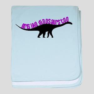 Girls Like Dinosaurs Too - Diplodocus baby blanket