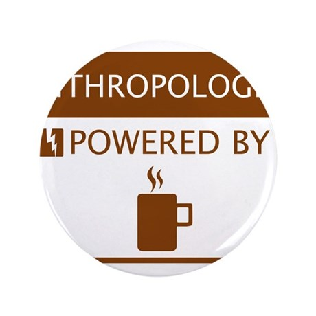"Anthropologist Powered by Coffee 3.5"" Button"