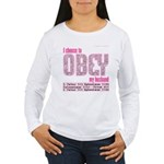 Choose to Obey Women's Long Sleeve T-Shirt
