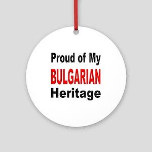 Proud Bulgarian Heritage Ornament (Round)