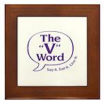 The V Word Logo Framed Tile