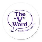 The V Word Logo Round Car Magnet