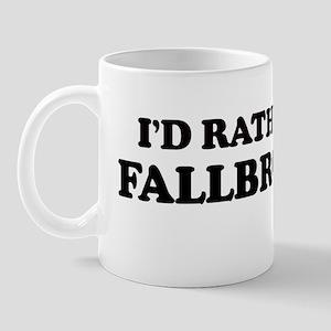 Rather: FALLBROOK Mug