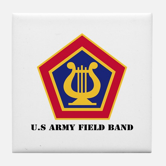 U.S Army Field Band with Text Tile Coaster