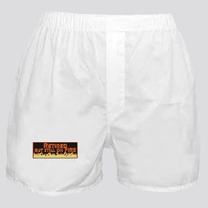 Retired But Still On Fire Boxer Shorts