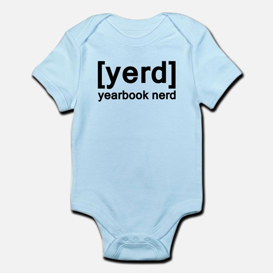 Yearbook Nerd - Yerd Infant Bodysuit